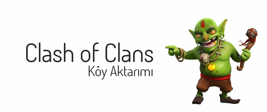 Clash Of Clans Köy Aktarma Gmail Android