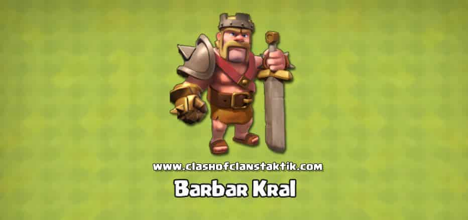 clash of clans barbar kral alma taktikleri